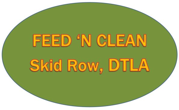 feed N Clean skid row DTLA 90013